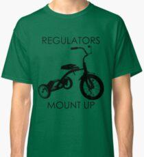 REGULATORS MOUNT UP  Classic T-Shirt