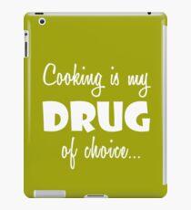 Chef Cooking Love Birthday Drug of Choice iPad Case/Skin