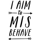 Aim To Misbehave | White by meandthemoon