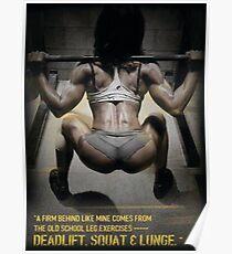Deadlift, Squat, Lunge - Leg Day Booty Poster