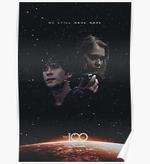 The 100 - We Still Have Hope Poster
