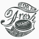 Quote - For a Fresh Start Push the Button by ccorkin