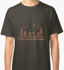 Tent Camping: Five Billion Star Hotel Classic T-Shirt