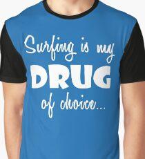 Surfing Love Surfer Birthday Drug of Choice Graphic T-Shirt