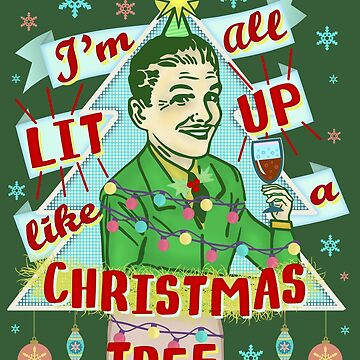 Funny Christmas Retro Man Drinking Lit Up Humor by emkayhess