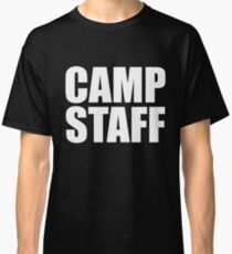 Camp Ground Campground Staff In White Letter T Shirt One 1 Side Only For Camping Camp Camper RV Staff Worker Halloween Costume Joke Funny Gag Gift Classic T-Shirt