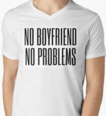 No boyfriend, no problems Men's V-Neck T-Shirt