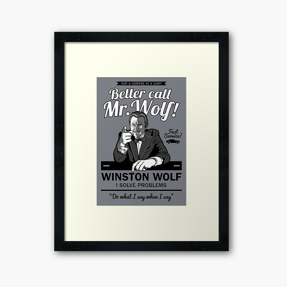 Better Call Mr. Wolf Framed Art Print