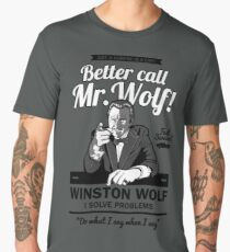 Better call Mr. Wolf Men's Premium T-Shirt