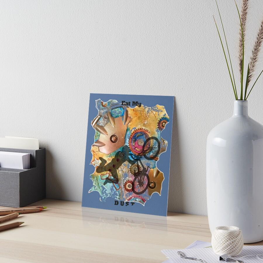 EAT MY DUST - DIRT BIKING Art Board Print