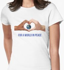 For A World In Peace T-Shirt