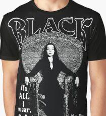 """BLACK- It's All I Wear""- Morticia Addams Graphic T-Shirt"