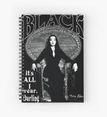 """BLACK - Es ist alles, was ich trage"" - Morticia Addams Spiralblock"