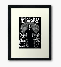"Morticia Addams-""Normal Is An Illusion..."" Framed Print"