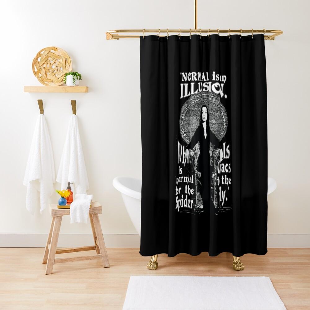 """Morticia Addams - """"Normal ist eine Illusion ..."""" Duschvorhang"""