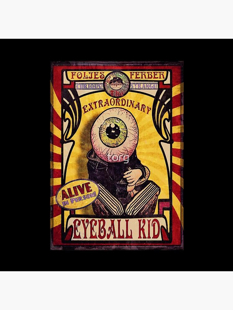 The Extraordinary Eyeball Kid: Sideshow Poster de torg