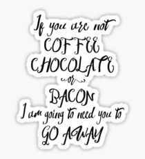 Coffee, Chocolate, And Bacon Sticker