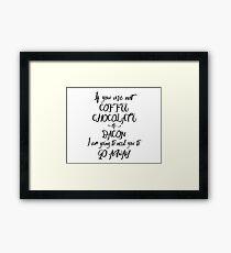 Coffee, Chocolate, And Bacon Framed Print