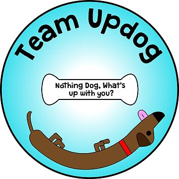 Team Updog  by HunGARE