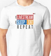 Livestream. Sleep or Eat. Repeat. T-Shirt