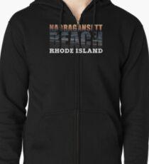 Narragansett Beach, Rhode Island  Zipped Hoodie