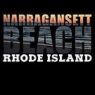 Narragansett Beach, Rhode Island  by Rhode Island Hype