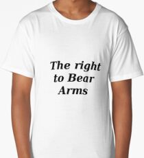 The Right to Bear Arms Long T-Shirt
