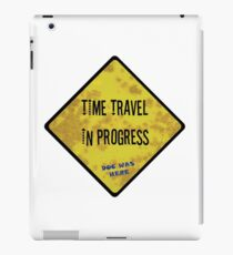Time Travel Caution iPad Case/Skin