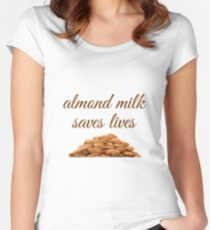 Vegan Almond Milk, Go Vegan Art, Almond Milk Saves Lives Women's Fitted Scoop T-Shirt