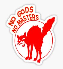 """No Gods, No Masters!"" Anarchist Cat Shirt Sticker"