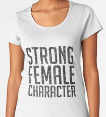 Strong Female Character Feminism Women's Premium T-Shirt