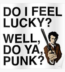 Do I feel lucky? Well, do ya, Punk? | Dirty Harry | Movie Quote Poster