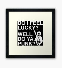 Do I feel Lucky? Well, do ya, Punk? | Dirty Harry | Movie Quote Framed Print