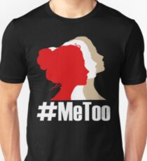 Camiseta unisex ¡Di Metoo! Mujer de pie por Righ. Yo también camiseta