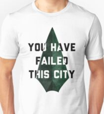 you have failed this city - Arrow Slim Fit T-Shirt