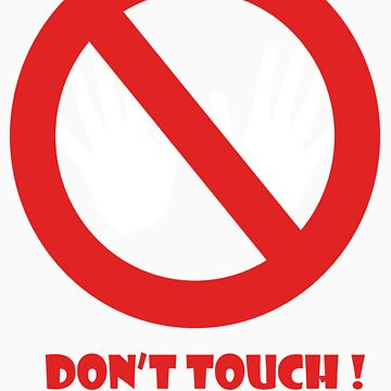 Don't Touch by missnmn