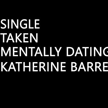 Mentally dating - Katherine Barrel (white) by FriedCookie