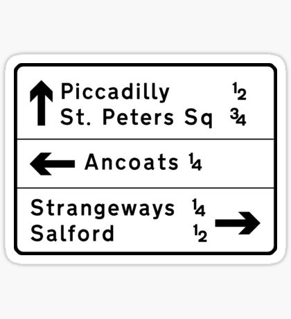 Manchester street sign, roads to Ancoats, Piccadilly, etc.  Sticker