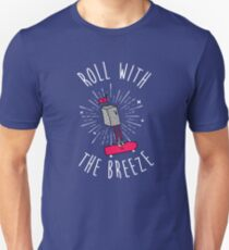 Roll with the breeze T-Shirt