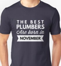 The best Plumbers are born in November T-Shirt