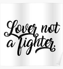 Lover Not A Fighter Poster