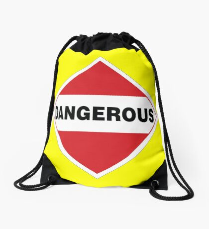 Dangerous Warning Sign Drawstring Bag