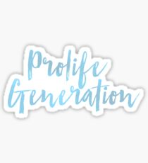 Pro-life Generation Sticker