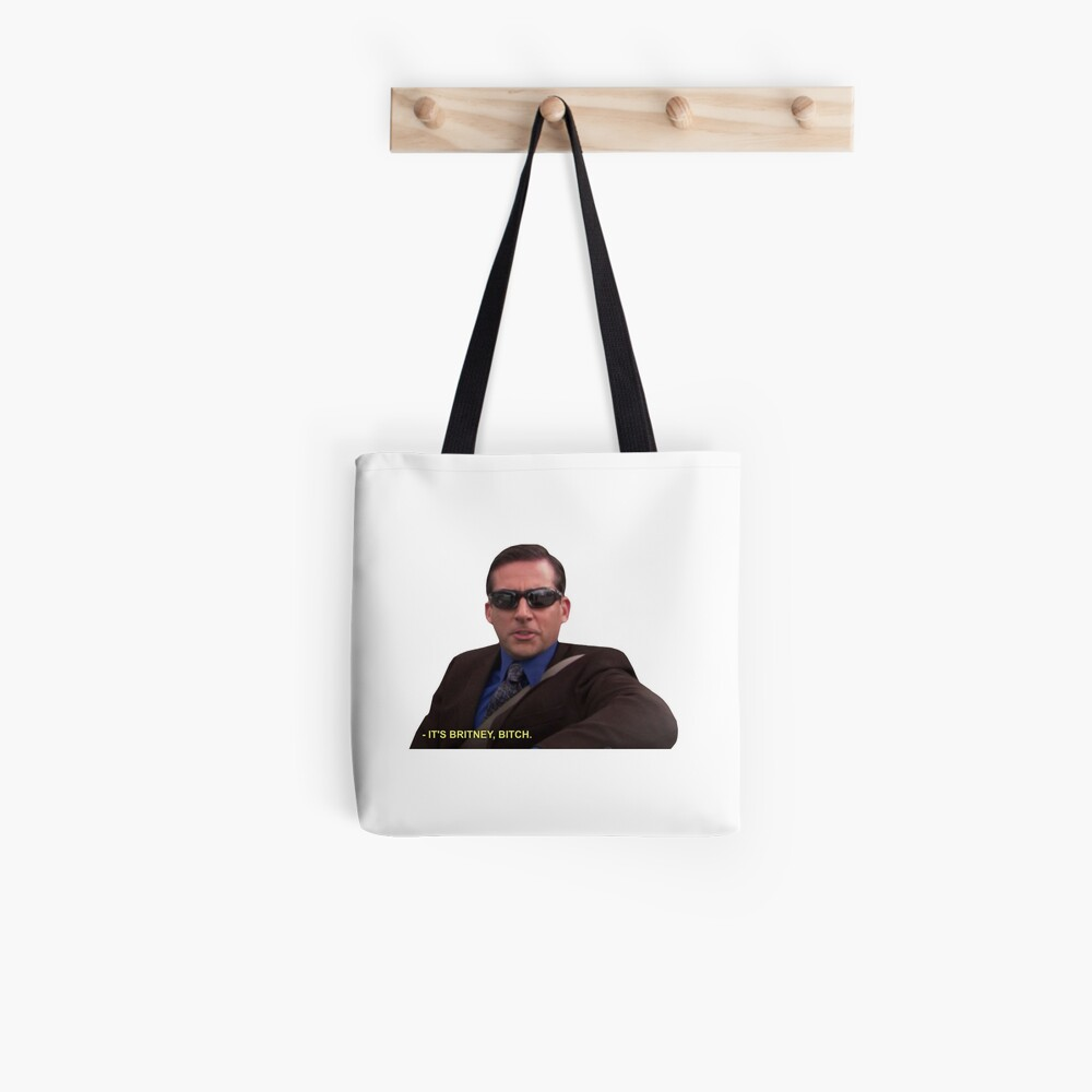 Michael Scott - It's Britney Bitch  Tote Bag