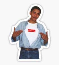 Obama Fuck Trump Supreme  Sticker