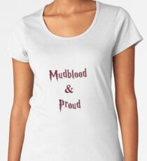 Mudblood & Proud  Women's Premium T-Shirt