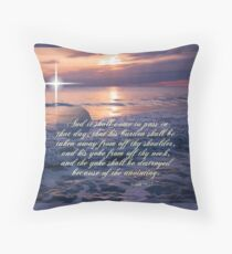 The Yoke Will Be Destroyed Throw Pillow