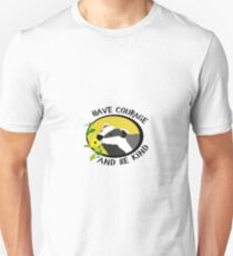 Have Courage And Be Kind (badger with flowers) Unisex T-Shirt
