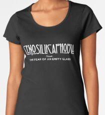 Cenosillicaphobia - The Fear of an Empty Glass Women's Premium T-Shirt