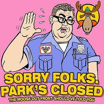 Sorry Folks. Park's Closed by RossRadiation